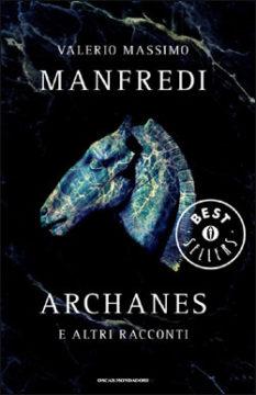 Libro Archanes Valerio Massimo Manfredi