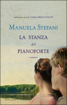 Libro La stanza del pianoforte Manuela Stefani