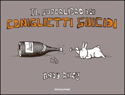 Libro Il superlibro dei coniglietti suicidi Andy Riley