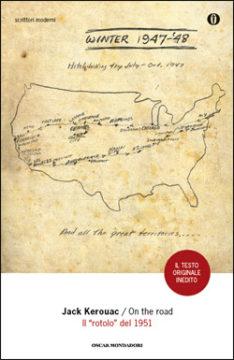 """Libro On the Road. Il """"rotolo"""" del 1951 Jack Kerouac"""