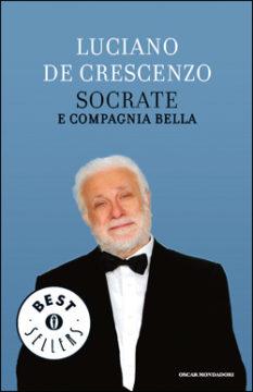 Libro Socrate e compagnia bella Luciano De Crescenzo