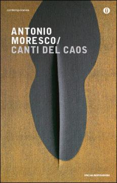 Libro Canti del caos Antonio Moresco