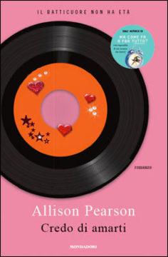Libro Credo di amarti Allison Pearson