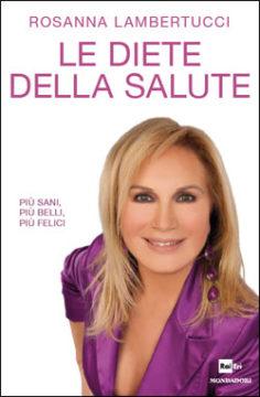 Libro Le diete della salute Rosanna Lambertucci