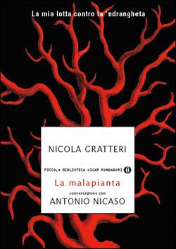 Libro La malapianta Antonio Nicaso, Nicola Gratteri