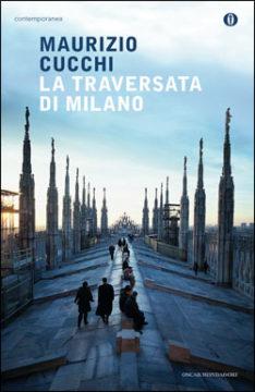 Libro La traversata di Milano Maurizio Cucchi