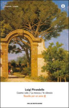 Libro L'uomo solo – La mosca – In silenzio Luigi Pirandello