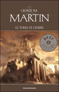 Libro Le torri di cenere George R.R. Martin