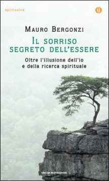 Libro Il sorriso segreto dell'essere Mauro Bergonzi
