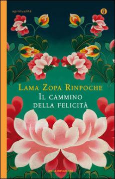 Libro Il cammino della felicità Lama Zopa Rinpoche