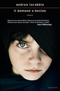 Libro Il demone a Beslan Andrea Tarabbia