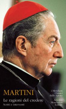 Libro Le ragioni del credere Carlo Maria Martini