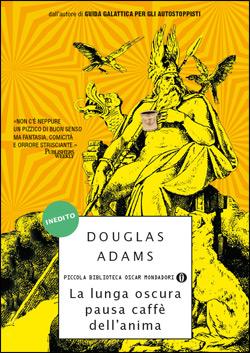 Libro La lunga oscura pausa caffè dell'anima Douglas Adams