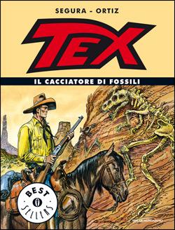 Tex. Il cacciatore di fossili