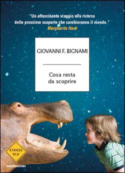 Libro Cosa resta da scoprire Giovanni Bignami