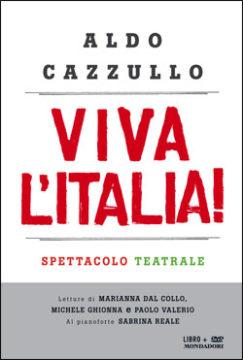 Libro Viva l'Italia! Aldo Cazzullo