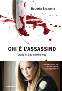 Libro Chi è l'assassino Roberta Bruzzone