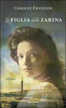 Libro La figlia della Zarina Carolly Erickson