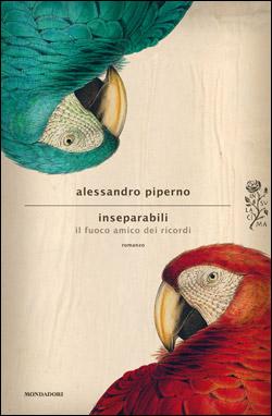 Libro Inseparabili Alessandro Piperno