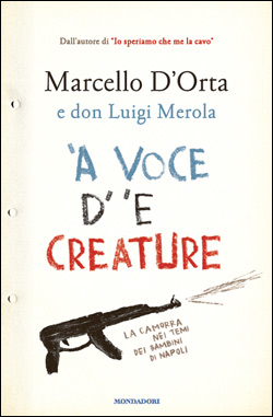 "MARCELLO D'ORTA, DON LUIGI MEROLA – ""'A voce d' 'e creature"""