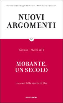 Nuovi argomenti n. 57 – Morante, un secolo