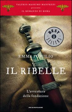 Libro Il ribelle Emma Pomilio