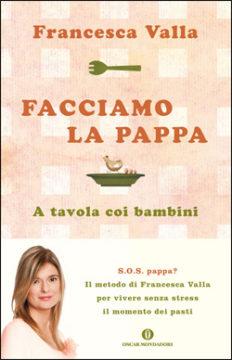 Libro Facciamo la pappa Francesca Valla