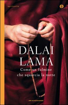 Libro Come un fulmine che squarcia la notte Dalai Lama
