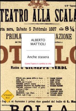 Libro Anche stasera Alberto Mattioli