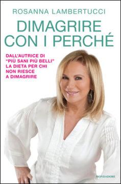 Libro Dimagrire con i perché Rosanna Lambertucci