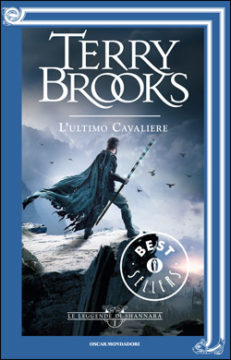 Libro Le leggende di Shannara – 1. L'ultimo cavaliere Terry Brooks