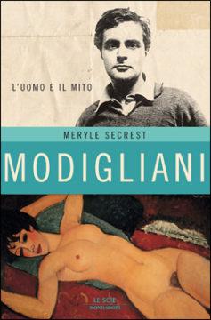 Libro Modigliani Meryle Secrest