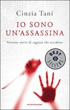 Libro Io sono un'assassina Cinzia Tani