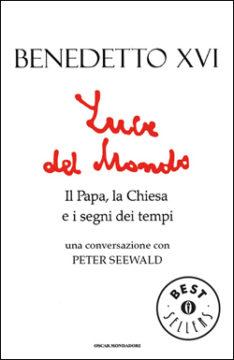 Libro Luce del mondo Benedetto XVI