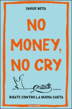No money, no cry