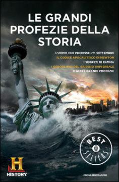 Libro Le grandi profezie della storia History Channel