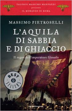 Libro L'aquila di sabbia e di ghiaccio Massimo Pietroselli