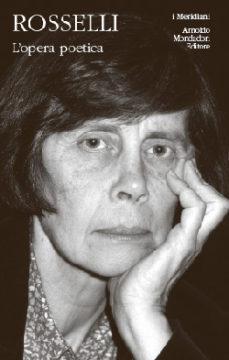 Libro L'opera poetica Amelia Rosselli