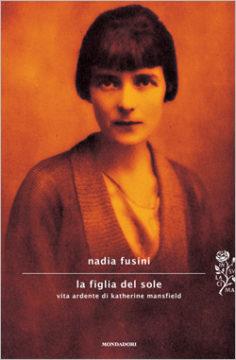 Libro La figlia del sole Nadia Fusini