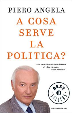 Libro A cosa serve la politica? Piero Angela
