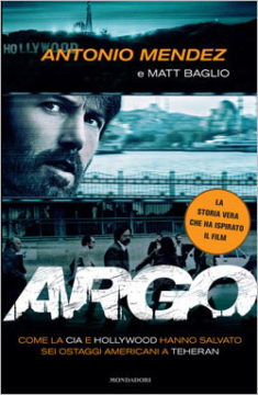 Libro Argo Antonio Mendez, Matt Baglio