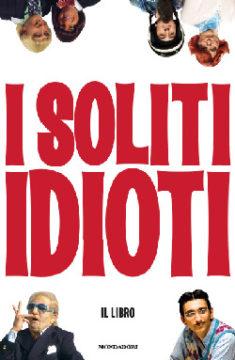 Libro I soliti idioti Fabrizio Biggio, Francesco Mandelli, Martino Ferro