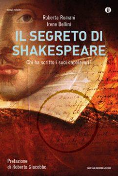 Libro Il segreto di Shakespeare Roberta Romani, Irene Bellini
