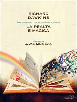 Libro La realtà è magica Richard Dawkins