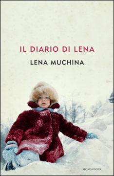 Libro Il diario di Lena Lena Muchina