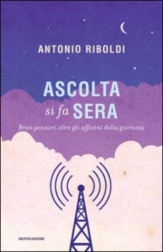 Libro Ascolta si fa sera Antonio Riboldi