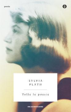 Libro Tutte le poesie Sylvia Plath