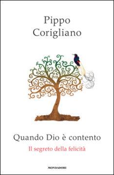 Libro Quando Dio è contento Pippo Corigliano