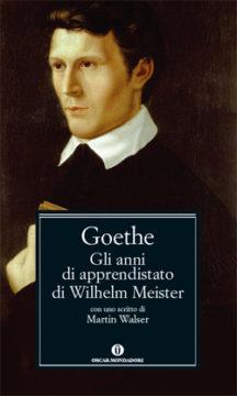 Libro Gli anni di apprendistato di Wilhelm Meister Johann Wolfgang Goethe