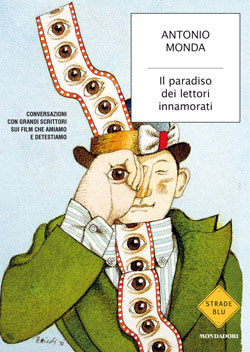 Libro Il paradiso dei lettori innamorati Antonio Monda